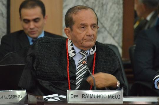 O desembargador Raimundo Melo foi o relator do processo. (Foto: Ribamar Pinheiro)
